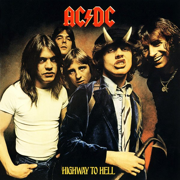 - Highway To Hell AC/DC